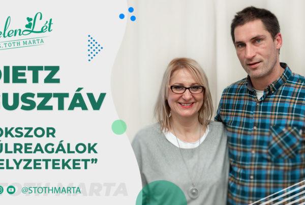 """JelenLét by S. Toth Marta: Dietz Gusztáv: """"Sokszor túlreagálok helyzeteket"""""""