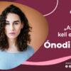 """JelenLét by S. Tóth Márta – Adél Ónodi: """"Az egót el kell engedni"""""""